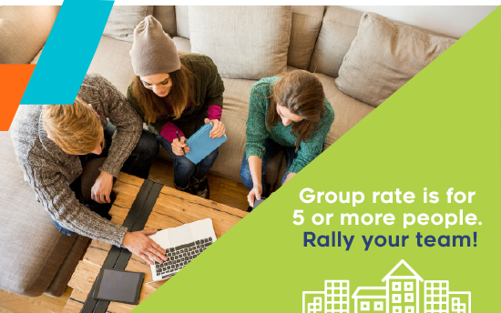 Group rate is for 5 or more people. Rally your team!