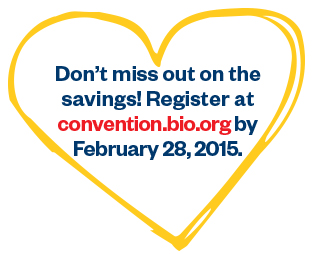 Don't miss out on savings! Register at convention.bio.org by February 28, 2015.