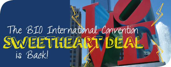 The BIO International Convention Sweetheart Deal is Back!