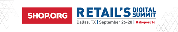 RETAIL'S DIGITAL SUMMIT | Dallas, Texas | September 26-28, 2016
